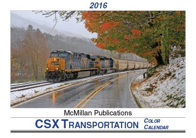 2016 CSX Transportation Color Calendar Joe McMillan