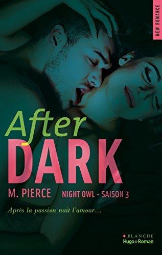 After Dark Saison 3 Night Owl M Pierce