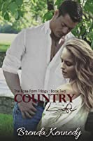 Country Life (Rose Farm Trilogy Book 2)