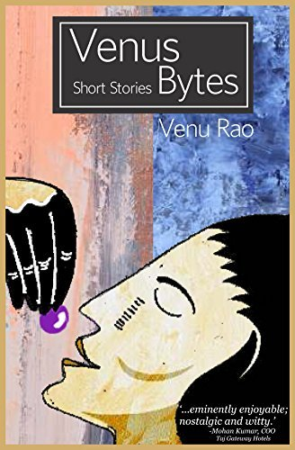 Venus Bytes: Short stories Gayatri Vinayak
