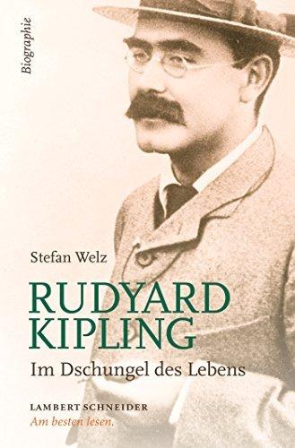 Rudyard Kipling: Ein Mann seinert Zeit. Biographie  by  Stefan Welz