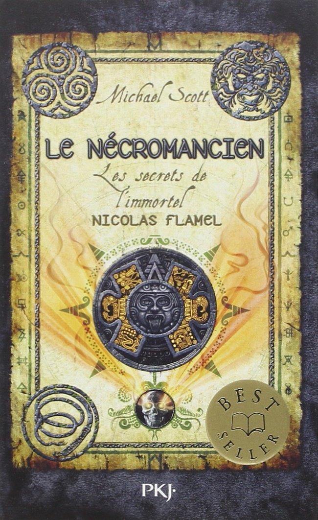 Le nécromancien (Les secrets de limmortel Nicolas Flamel, #4)  by  Michael Scott