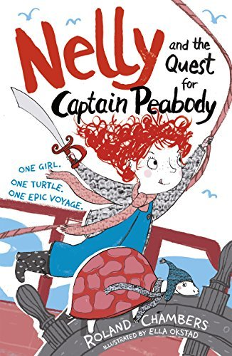 Nelly and the Quest for Captain Peabody  by  Roland Chambers