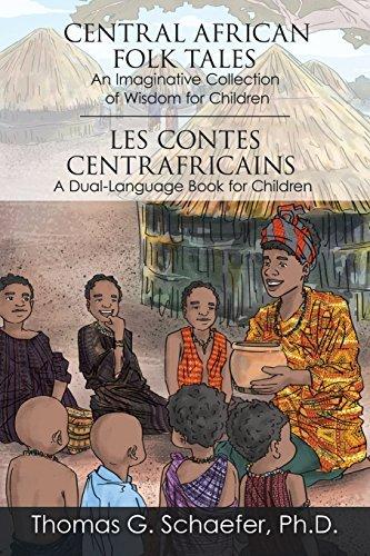 Central African Folk Tales Thomas G. Schaefer Ph.D.