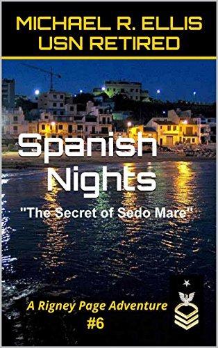Spanish Nights: The Secret of Sedo Mare Michael R. Ellis