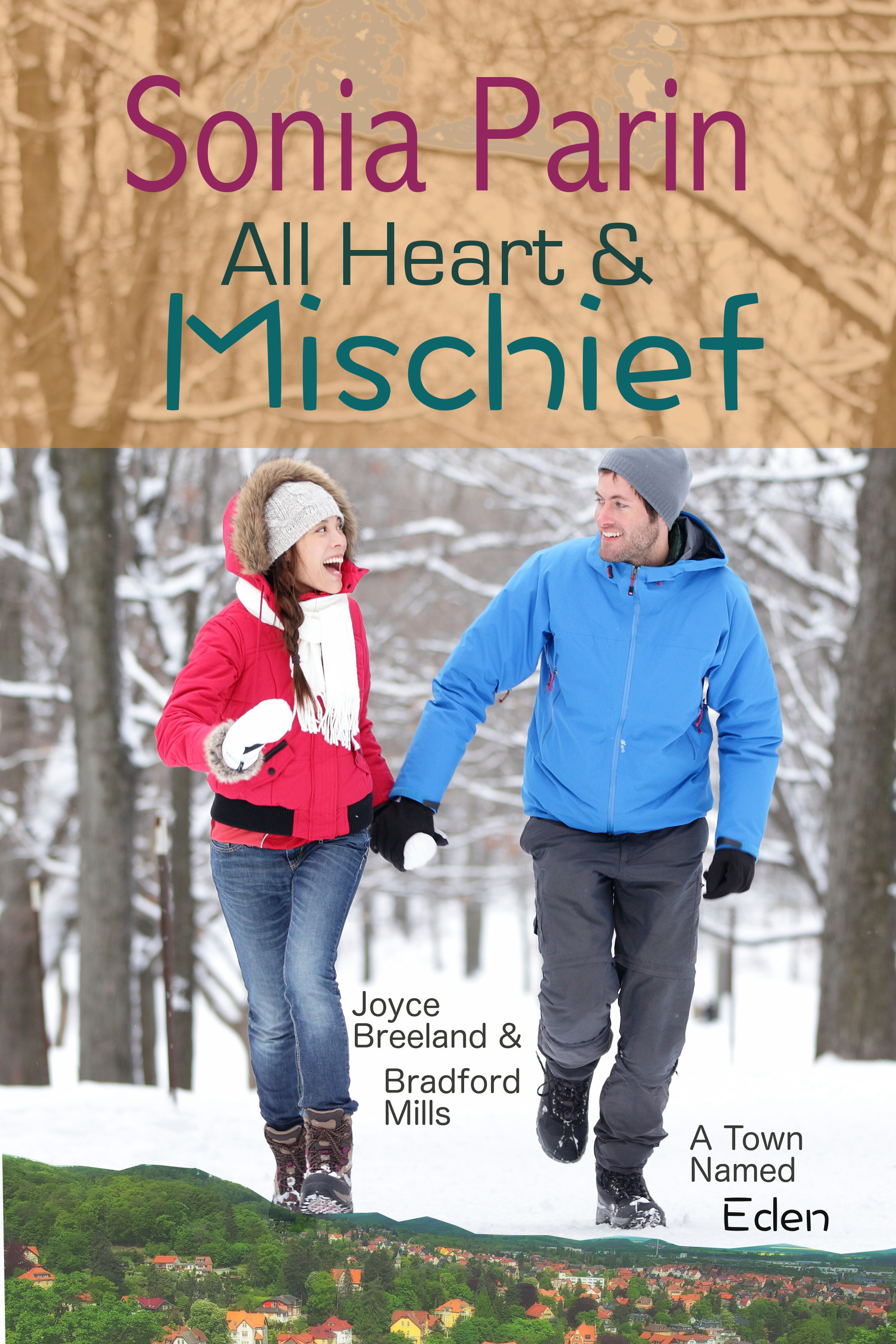 All Heart and Mischief  by  Sonia Parin