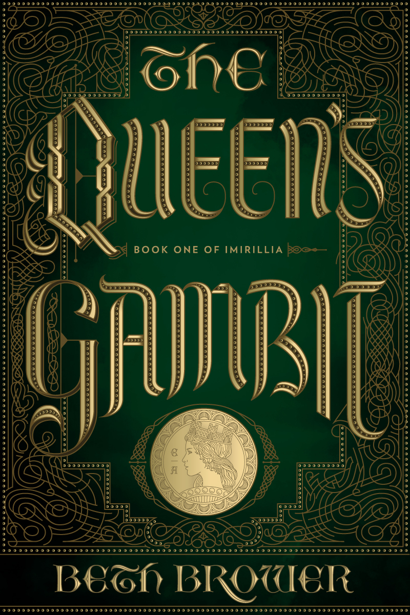 The Queens Gambit (Book One of Imirillia) Beth Brower