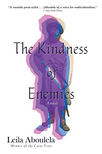 The Kindness of Enemies: A Novel Leila Aboulela