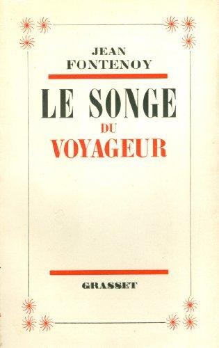 Le songe du voyageur  by  Jean Fontenoy