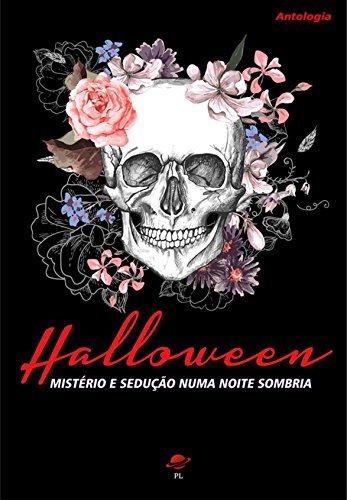 Halloween - Mistério e Sedução Numa Noite Sombria Brooke J. Sullivan