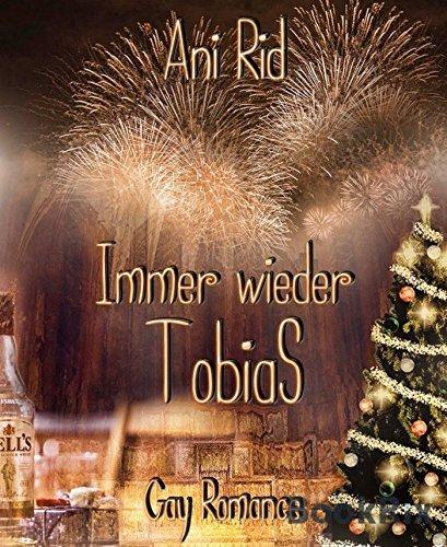 Immer wieder Tobias  by  Ani Rid
