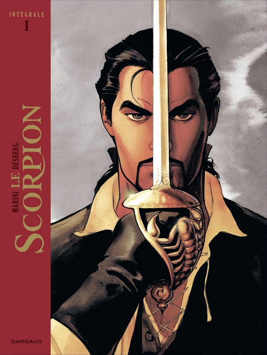 Le Scorpion - Intégrale I Stephen Desberg