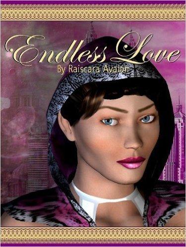 Endless Love Raiscara Avalon