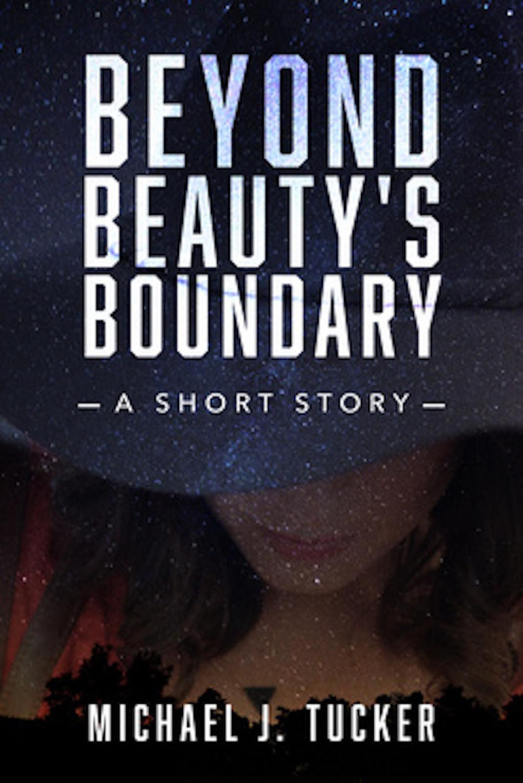 Beyond Beautys Boundary  by  Michael J.  Tucker