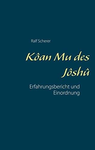 Kôan Mu des Jôshû: Erfahrungsbericht und Einordnung  by  Ralf Scherer