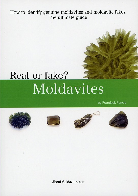 How to identify genuine moldavite and moldavite fakes - The ultimate guide - Real or fake? Moldavites  by  František Funda