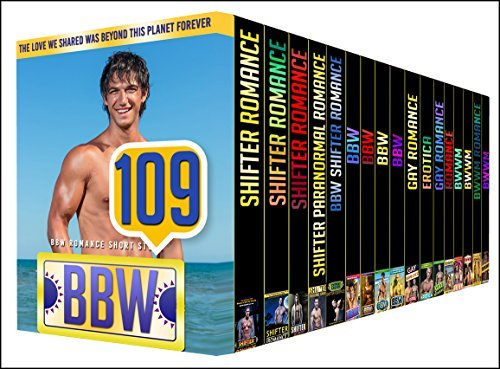 BBW: 109 BOOK BUNDLE - Get This Amazing 109 Mega Bundle Boxed Set With SHIFTER, BBW, MM and BWWM Stories  by  Large Hot Book Sets PUBLISHING
