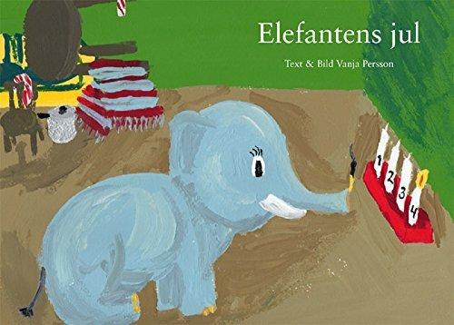Elefantens jul  by  Vanja Persson