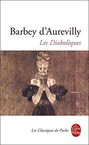 Les Diaboliques Jules Amedee Barbey DAurevilly