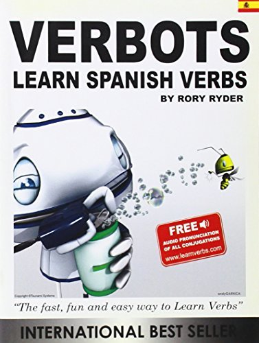 Verbots: Learn Spanish Verbs (Was Learn 101 Spanish Verbs in a Day)  by  Rory Ryder