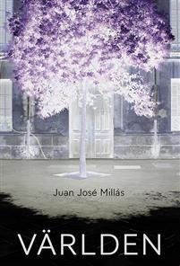 Världen  by  Juan José Millás