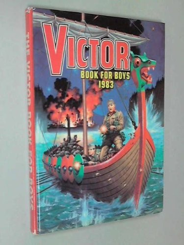 Victor Book For Boys 1983  by  D.C. Thomson
