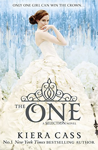 The Selection: The One - 3 Kiera Cass