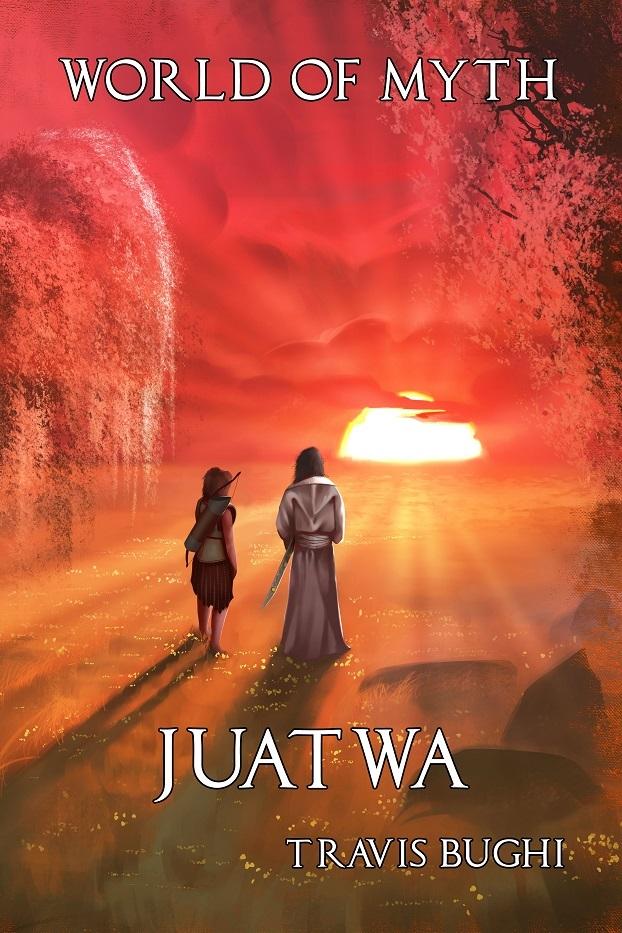 Juatwa (World of Myth, #5)  by  Travis Bughi