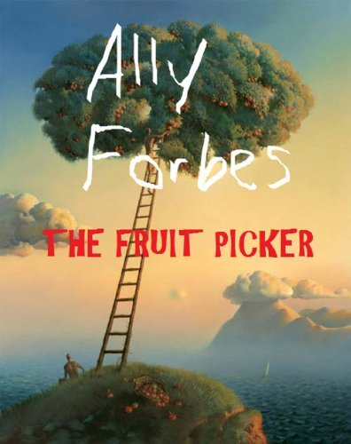 The Fruit Picker Ally Forbes