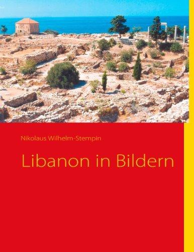 Libanon in Bildern Nikolaus Wilhelm-Stempin