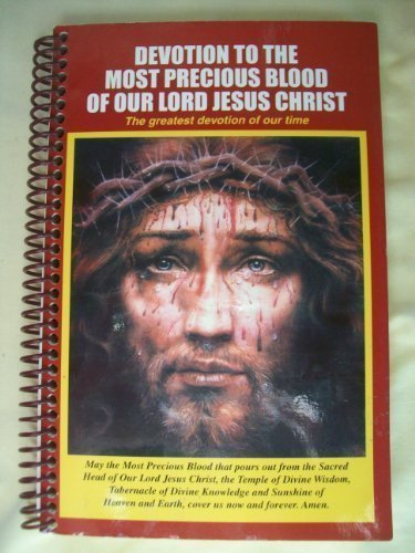 Devotion-to-the-Most-Precious-Blood-of-Our-Lord-Jesus-Christ  by  Apostolate for the Precious Blood