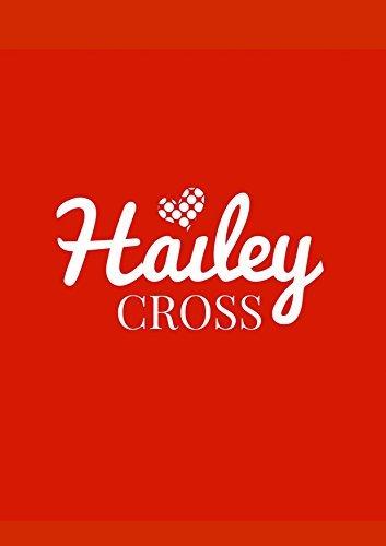 Hailey Cross (HC Saga nº 1) Hailey Cross
