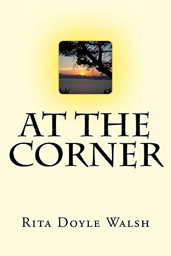 At The Corner  by  Rita Doyle Walsh