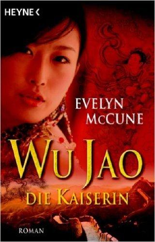 Wu Jao - Die Kaiserin  by  Evelyn McCune