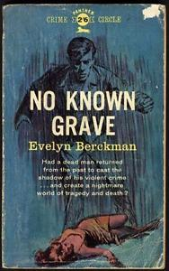 No Known Grave  by  Evelyn Berckman