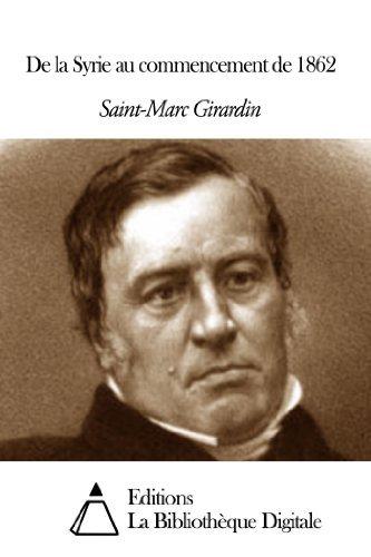 De la Syrie au commencement de 1862  by  Saint-Marc Girardin