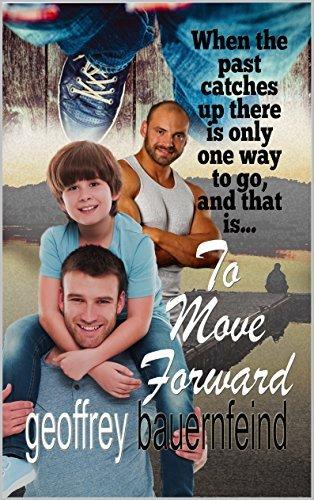 To Move Forward Geoffrey Bauernfeind