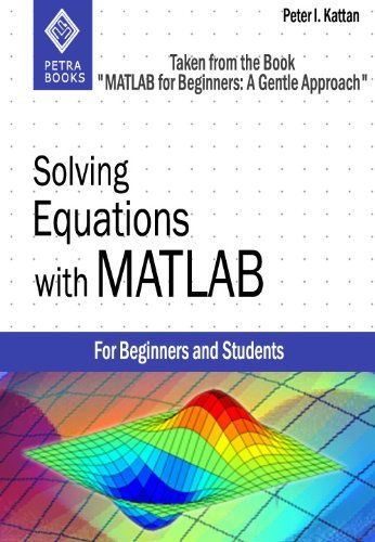 Solving Equations with MATLAB  by  Peter Kattan
