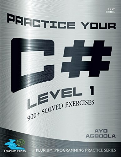 Practice Your C# Level 1 Ayo Agboola
