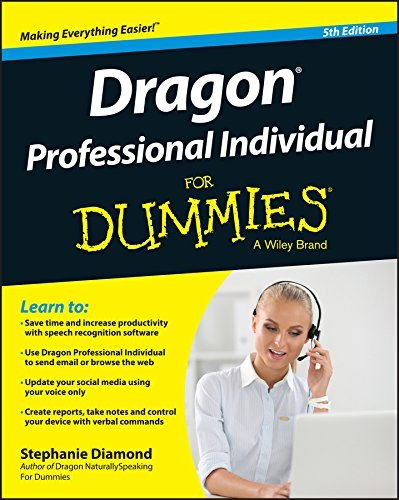 Dragon Professional Individual For Dummies (For Dummies Stephanie Diamond