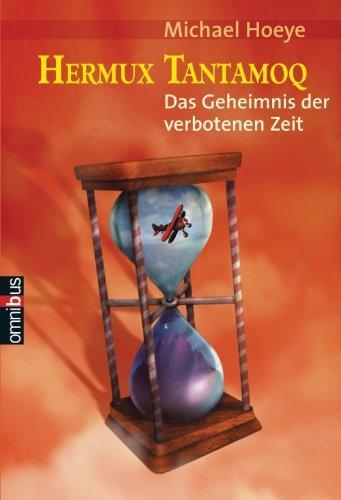 Hermux Tantamoq - Das Geheimnis der verbotenen Zeit  by  Michael Hoeye