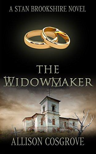 The Widowmaker (A Stan Brookshire Novel Book 5) Allison Cosgrove