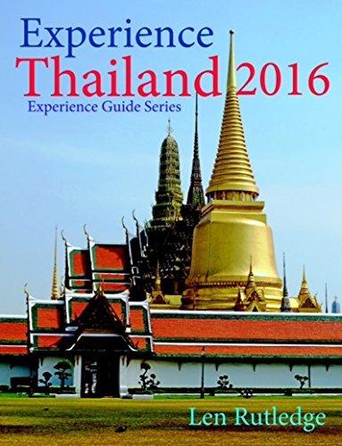 Experience Thailand 2016  by  Len Rutledge