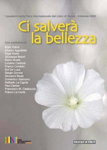 Ci salverà la bellezza  by  Andrea Gregorio
