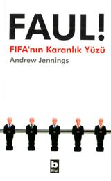 Faul! - FIFAnın Karanlık Yüzü Andrew Jennings