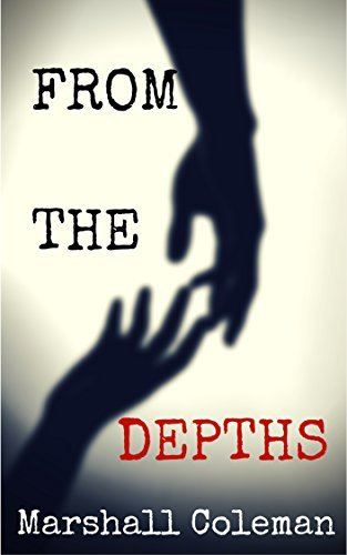 From The Depths Marshall Coleman