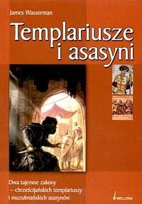 Templariusze i asasyni James Wasserman