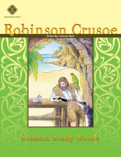 Robinson Crusoe, Student Study Guide  by  Highlands Latin School Faculty