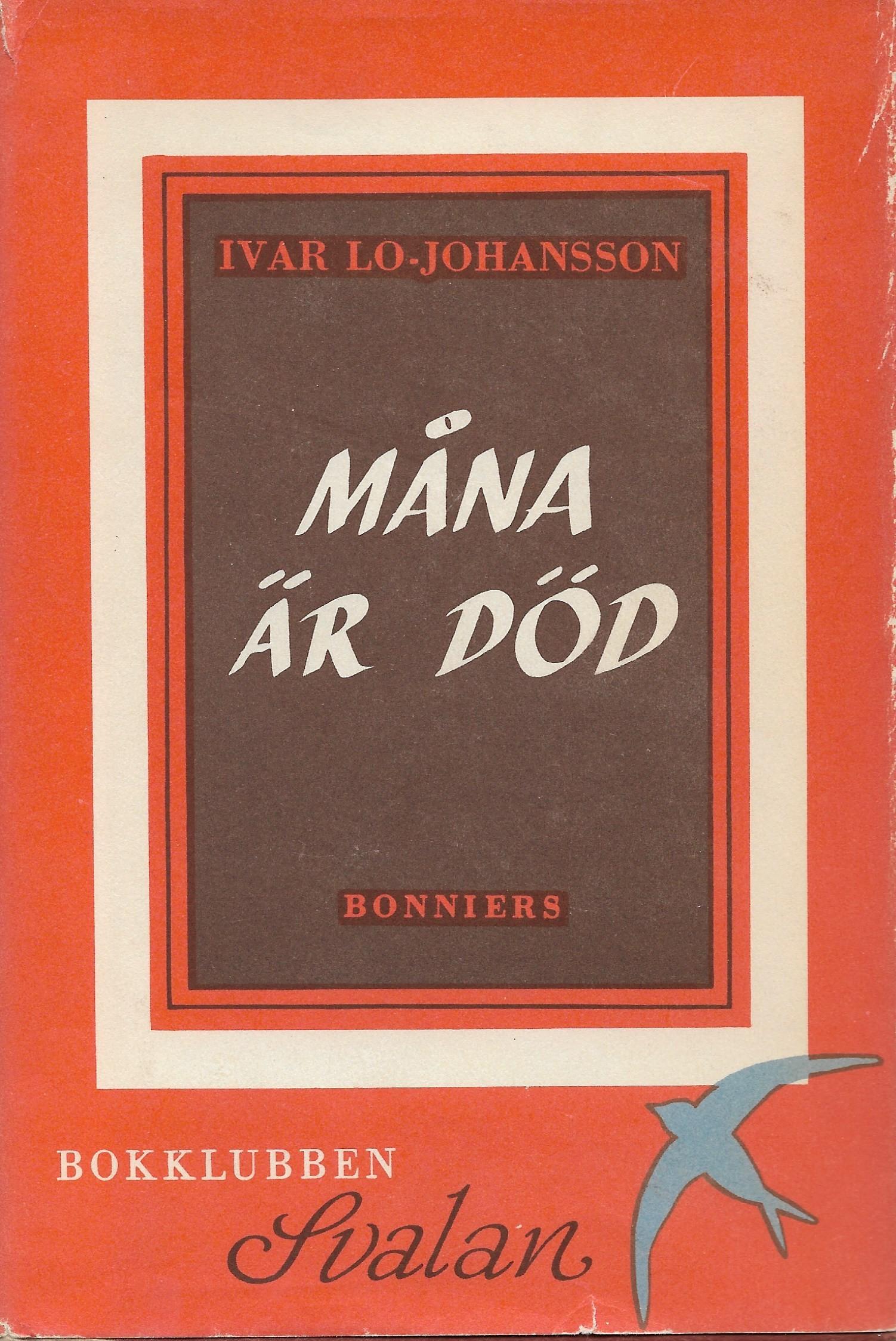 Måna är död  by  Ivar Lo-Johansson