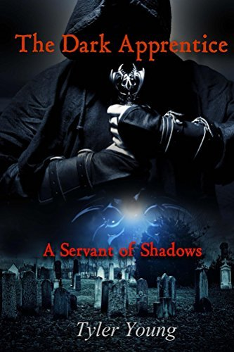 The Dark Apprentice: Servant of Shadows (Celestial Chronicles Book 1)  by  Tyler Young
